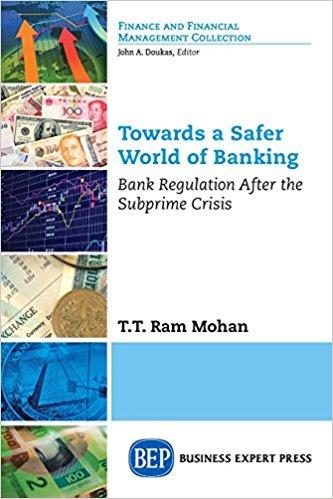 Towards a safer world of banking: Bank regulation after the subprime crisis