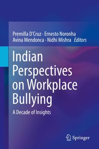 Indian perspectives on workplace bullying: A decade of insights