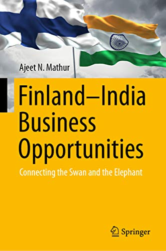 Finland-India business opportunities: connecting the swan and the elephant
